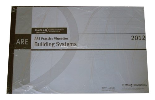 9781427737847: KAPLAN Construction Education - ARE 4.0 - Building Systems - Practice Vignettes (KAPLAN Construction Education)