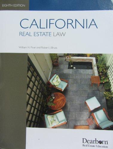 CALIFORNIA REAL ESTATE LAW: Pivar, William H.;