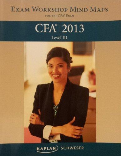 9781427742445: Schweser Exam Workshop Mind Maps for the CFA Level 3 Exam (2013) (Schweser Exam Workshop Mind Maps for the CFA Level 3 Exam (2013))