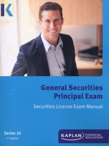 9781427743497: Kaplan Series 24 Securities License Exam Manual, General Securities Principal Exam