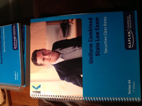 Kaplan Series 66 Securities Class Notes Uniform Combined State Law Exam (7th Edition): Kaplan ...