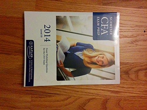 9781427749437: Schweser CFA Exam Prep: 2014 Level III Exam Workshop Questions for the CFA EXam