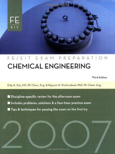 Chemical Engineering: FE Exam Preparation: Das, Dilip, Prabhudesai, Rajaram