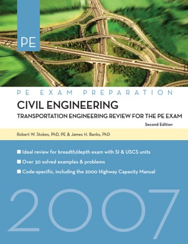 Civil Engineering: Transportation Engineering Review (PE Exam Preparation) (142775148X) by James Banks