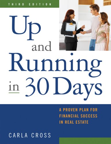 9781427758095: Up and Running in 30 Days: A Proven Plan for Financial Success in Real Estate, 3rd Ed