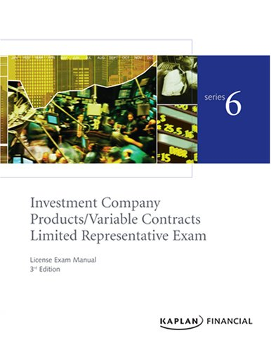 Series 6 License Exam Manual (Investment Company Products/Variable Contracts Limited ...