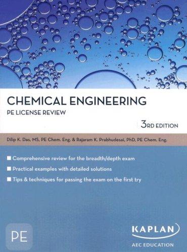 Chemical Engineering PE License Review (Pe Exam Preparation): Das, Dilip, Prabhudesai, Rajaram K