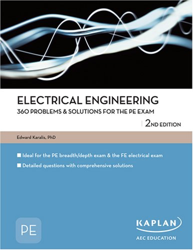 9781427761316: Electrical Engineering 360 Problems & Solutions for the PE Exam (PE Exam Preparation)