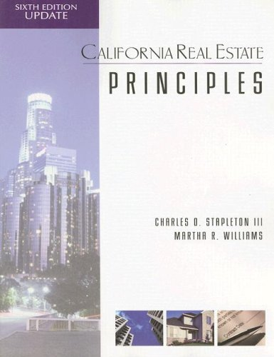 California Real Estate Principles: Charles Stapleton, Martha R. Williams