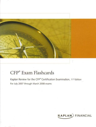 9781427766595: CFP Exam Flashcards (Kaplan Review for the CFP Certification Exam, 11th Edition, For July 2007 through March 2008 exams)