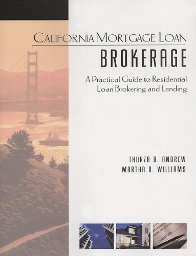 9781427767004: California Mortgage Loan Brokerage: A Practical Guide to Residential Loan