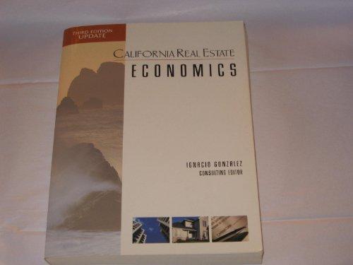 California Real Estate Economics: Ignacio Gonzalez