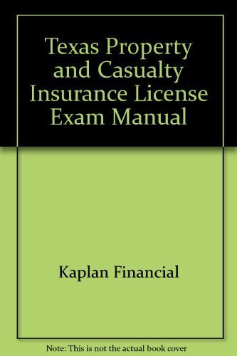9781427782533: Texas Property & Casualty Insurance License Exam Manual