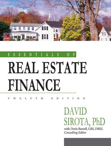 Essentials of Real Estate Finance: Sirota, David; Barrell,