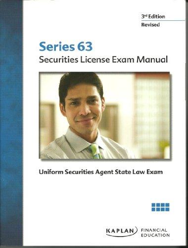 Series 63 Securities License Exam Manual: Kaplan Financial Education