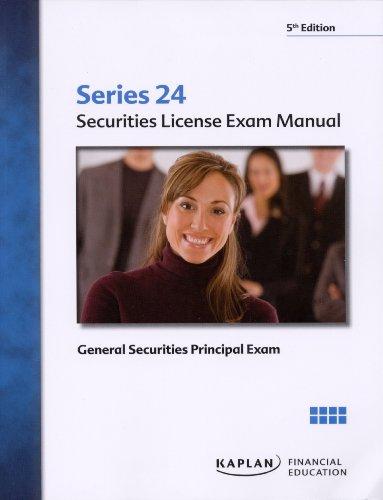 9781427789648: Kaplan Series 24 Securities License Exam Manual - General Securities Principal Exam