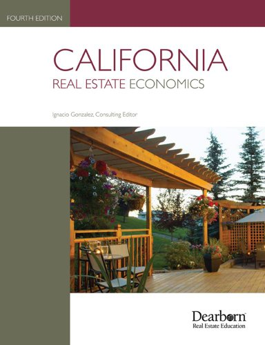 9781427792143: California Real Estate Economics