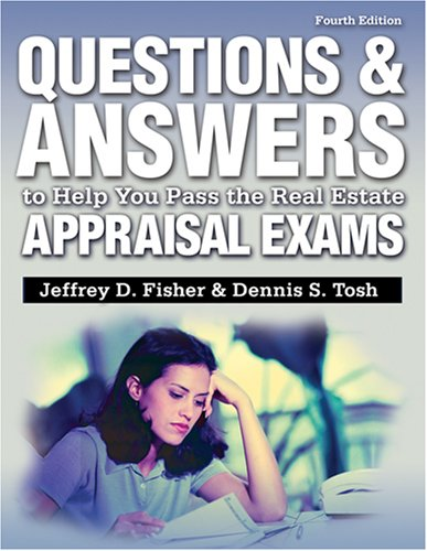 9781427795304: Questions and Answers to Help You Pass the Real Estate Appraisal Exams