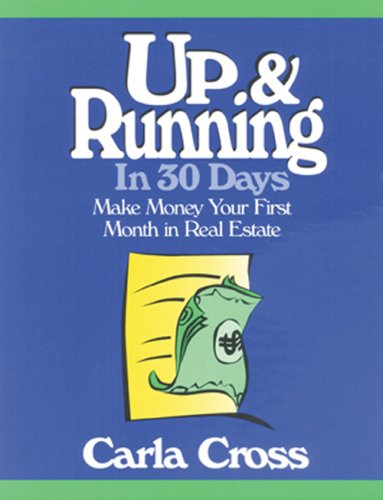9781427795335: Up and Running in 30 Days: A Proven Plan for Financial Success in Real Estate