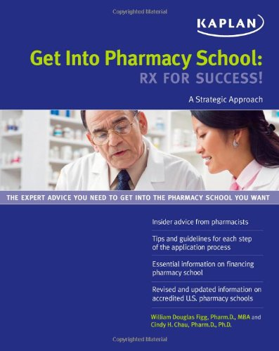 9781427795977: Get Into Pharmacy School: Rx for Success!