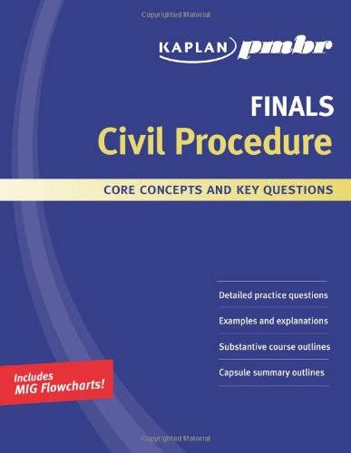 9781427796370: Kaplan PMBR FINALS: Civil Procedure: Core Concepts and Key Questions