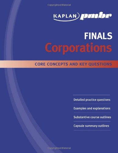 9781427796493: Kaplan PMBR Finals: Corporations: Core Concepts and Key Questions