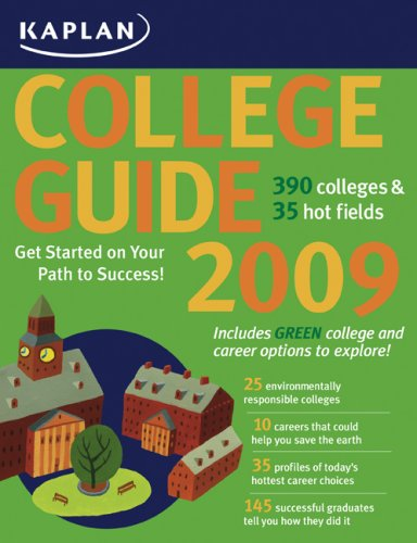 9781427797506: Kaplan College Guide 2009: Profiles of More Than 390 Colleges and 35 Hot Fields