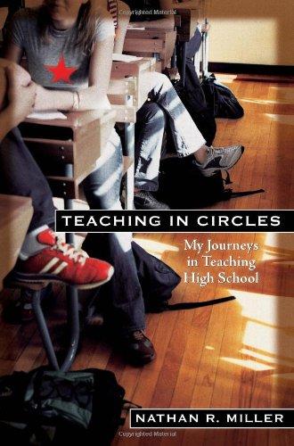 9781427797797: Teaching in Circles: My Journeys in Teaching High School