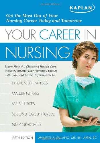9781427797872: Your Career in Nursing: Manage Your Future in the Changing World of Healthcare