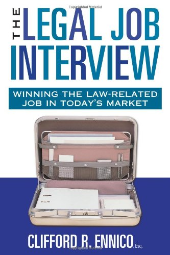 9781427797964: The Legal Job Interview: Winning the Law-Related Job in Today's Market