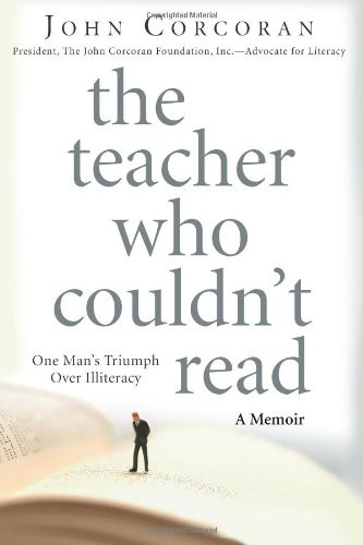 9781427798305: The Teacher Who Couldn't Read: One Man's Triumph Over Illiteracy