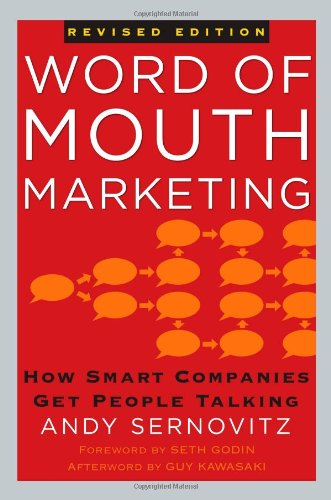 9781427798619: Word of Mouth Marketing: How Smart Companies Get People Talking, Revised Edition