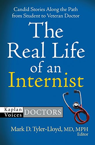 9781427799647: The Real Life of an Internist (Kaplan Voices: Doctors)