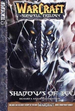 Warcraft : The Sunwell Trilogy : Vol. 2 Shadows of Ice: Knaak, Richard