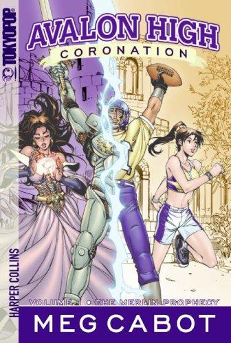 9781427801067: Avalon High: Coronation Volume 1: The Merlin Prophecy