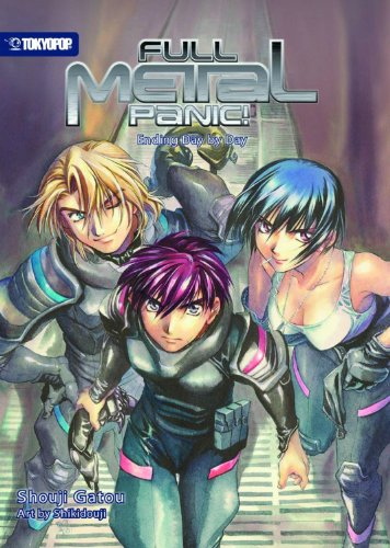 Full Metal Panic! (novel) Volume 4: Ending Day by Day -- Part 1 7 Conclusion (Full Metal Panic! (...