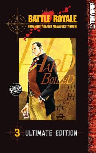 Battle Royale Ultimate Edition Volume 3 (v. 3): Takami, Koushun; Taguchi, Masayuki