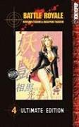 Battle Royale Ultimate Edition Volume 4 (v.: Koushun Takami, Masayuki