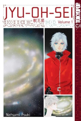 JYU-OH-SEI Volume 1 (v. 1): Natsumi Itsuki