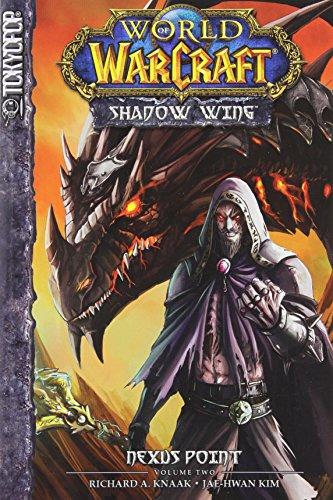 9781427814494: Warcraft: Shadow Wing Volume 2 - Nexus Point