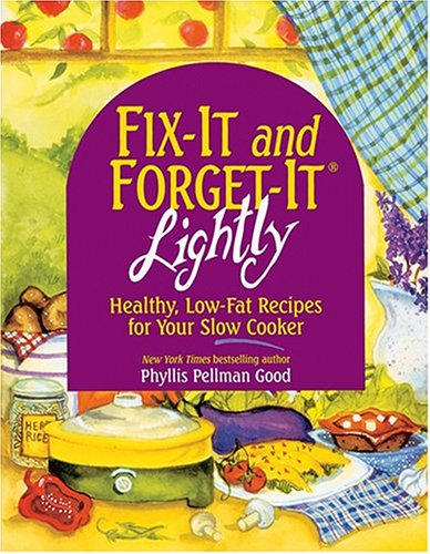 9781427989321: FIX-IT and FORGET-IT LIGHTLY : Healthy, Low-Fat Recipes for Your Slow Cooker