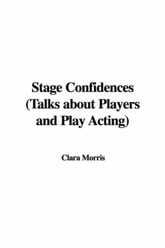 9781428012745: Stage Confidences (Talks about Players and Play Acting)