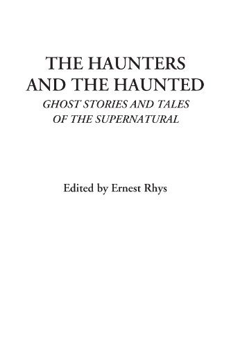 9781428016545: The Haunters and The Haunted (Ghost Stories and Tales of the Supernatural)