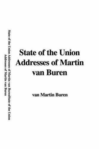 9781428018433: State of the Union Addresses of Martin van Buren