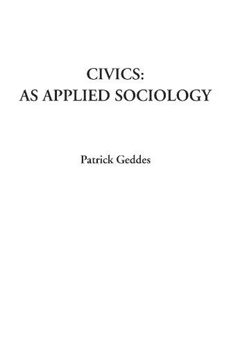 9781428021372: Civics: as Applied Sociology