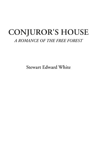 9781428021884: Conjuror's House (A Romance of the Free Forest)