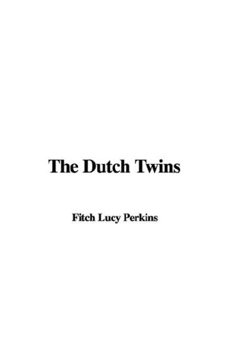 9781428022614: The Dutch Twins