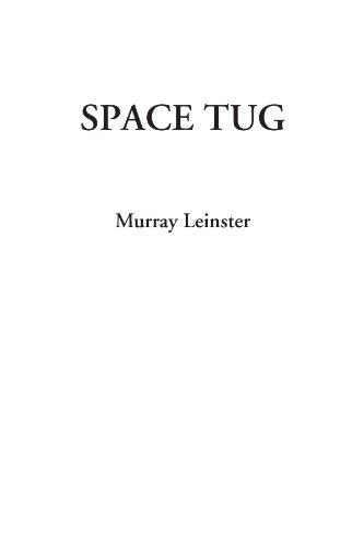 9781428042957: Space Tug