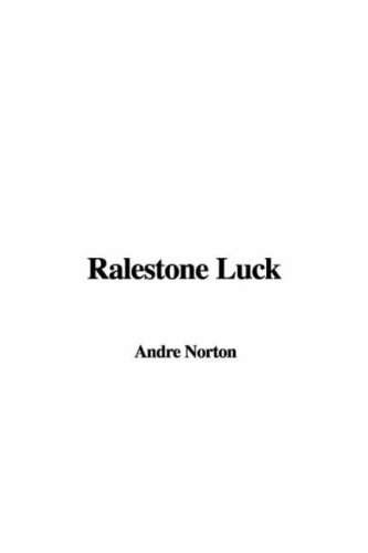 Ralestone Luck (9781428044111) by Andre Norton