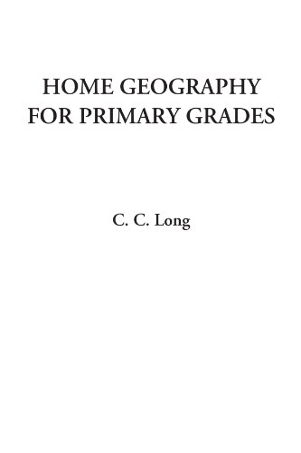 9781428049048: Home Geography For Primary Grades